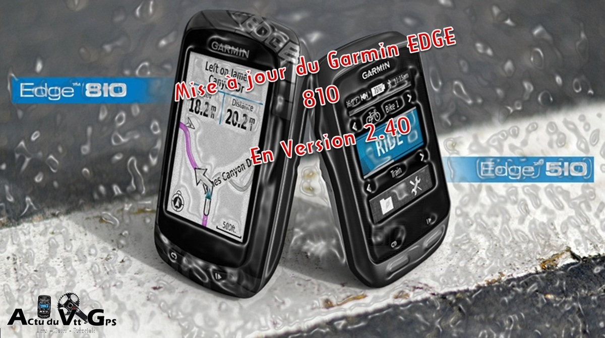 Garmin EDGE 810 en version 2.40 « Quoi de neuf ? »