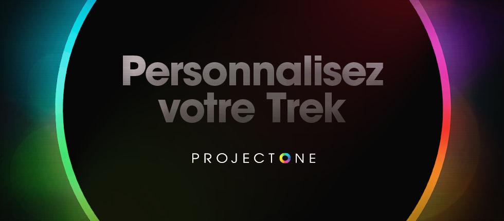 Project One vu par Trek Personnaliser son VTT