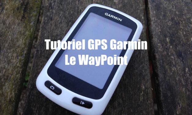 LES WAYPOINT LES CREER OU LES SUPPRIMER SUR UN GPS GARMIN