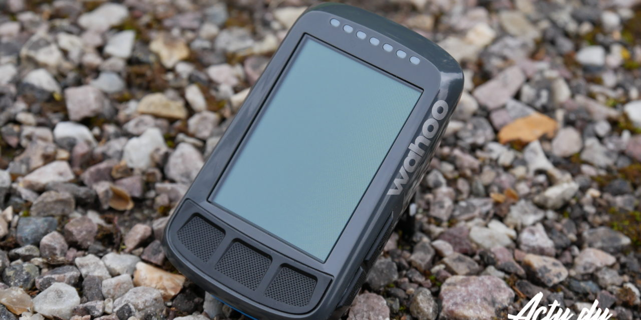 TEST GPS – LE SURPRENANT WAHOO ELEMNT BOLT