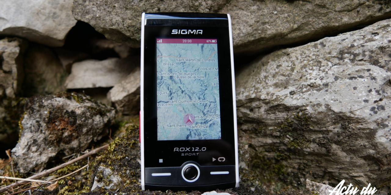 TEST GPS – SIGMA ROX 12.0 – DU HAUT DE GAMME ET DE BELLES SURPRISES